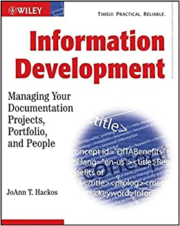 Buy Information Development: Managing Your Documentation