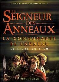 Le Seigneur des Anneaux : La Communauté de l'Anneau (Le livre du film) par Jane Johnson