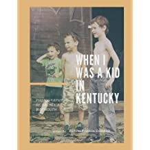 When I was a Kid in Kentucky