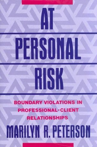 At Personal Risk: Boundary Violations in...