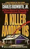 A Killer among Us, Charles Bosworth, 0451408543