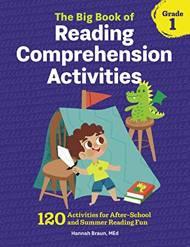 (The Big Book of Reading Comprehension Activities, Grade 1: 120 Activities for After-School and Summer Reading Fun)
