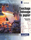 img - for Couchage et Finissage du Papier book / textbook / text book