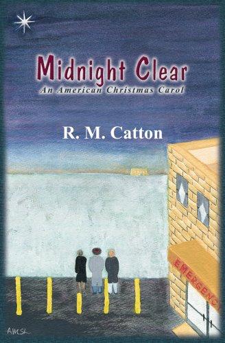 Midnight Clear: An American Christmas Carol