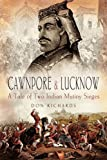 Cawnpore and Lucknow, D. S. Richards, 1844155161