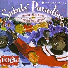 Saints' Paradise: Trombone Shout Bands