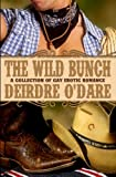 The Wild Bunch, Deirdre O'Dare, 1611249414
