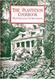 Plantation Cookbook, Junior League of New Orleans Staff, 0963192507