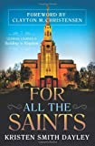For All the Saints, Kristen Smith Dayley, 1462110649
