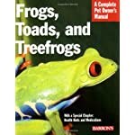 Frogs, Toads, and Treefrogs (Complete Pet Owner's Manual)