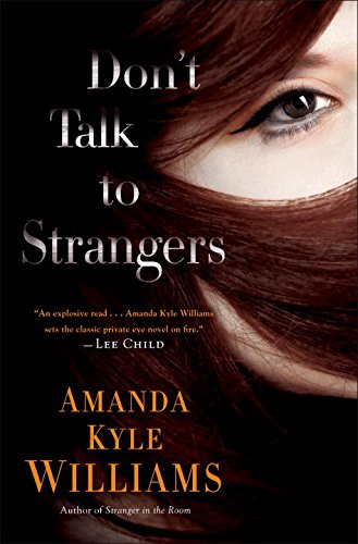 Image of Don't Talk to Strangers: A Novel (Keye Street)