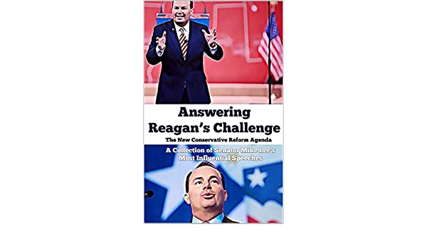 Answering Reagans Challenge: The New Conservative Reform ...