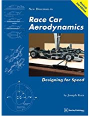 NEW DIRECTIONS IN RACE CAR AER: Designing for Speed (Technical (including tuning & modifying))