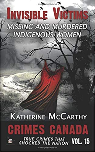 Invisible Victims: Missing and Murdered Indigenous Women: Katherine