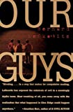 Our Guys by Lefkowitz, Bernard 1st (first) Vintage Books Edition [Paperback(1998)]