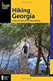 Hiking Georgia: A Guide to the State s Greatest Hiking Adventures (State Hiking Guides Series)