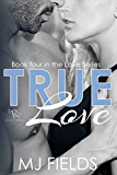 True Love (Love Series Book 4)