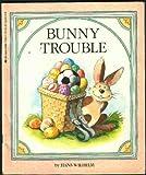 Bunny Trouble, Hans Wilhelm, 0590336010