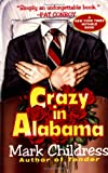 img - for Crazy in Alabama book / textbook / text book