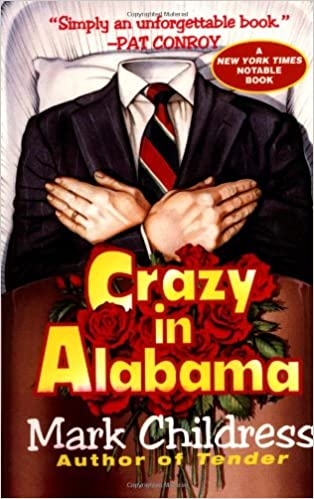 Ebook Crazy In Alabama By Mark Childress