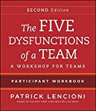 img - for The Five Dysfunctions of a Team: Intact Teams Participant Workbook book / textbook / text book