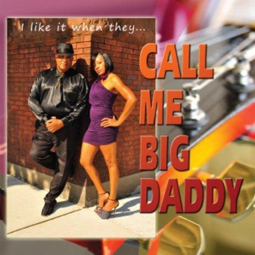 I Like It Large Daddy