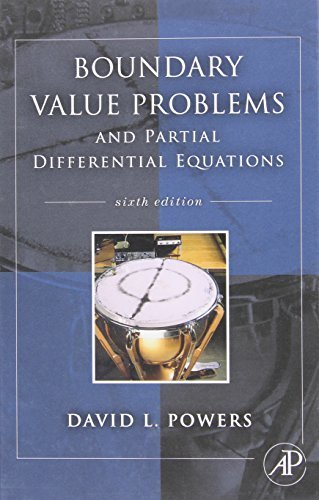 Boundary Value Problems, Sixth Edition: and Partial Differential Equations by David L. Powers (2009-08-07)