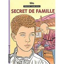 TENDRE BANLIEUE T.16 : SECRET DE FAMILLE