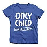 Shirts By Sarah Youth Funny Only Child Expiring 2017 T-Shirt New Baby Shirts(2T Royal Blue)