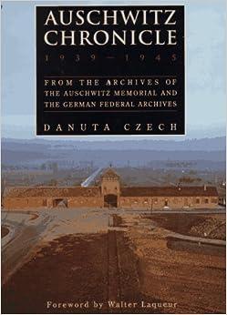 Auschwitz Chronicle: 1939-1945
