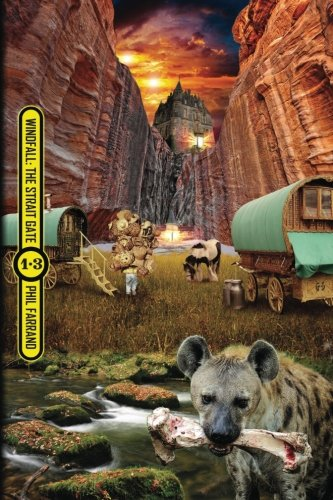 Windfall: The Strait Gate: The Conviction Opus, Part Three (Volume 3)