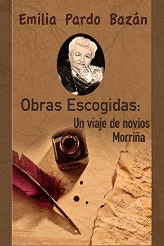 Un viaje de novios; 2. Morriña (Spanish Edition