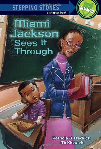 Miami Jackson Sees It Through (A Stepping Stone Book(TM))