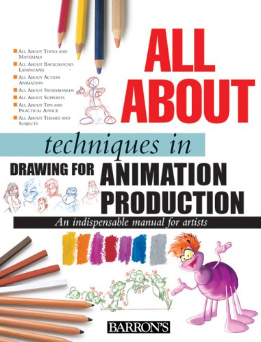 - All About Techniques in Drawing for Animation Production (All About Techniques Series)