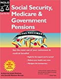 Social Security, Medicare and Government Pensions, Joseph L. Matthews and Dorothy Matthews Berman, 1413301541