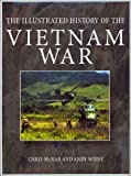 img - for The Illustrated History of the Vietnam War book / textbook / text book