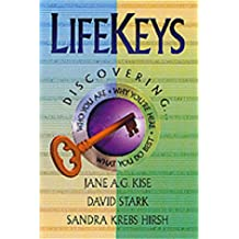 LifeKeys: Discovering Who You Are, Why You're Here, and What You