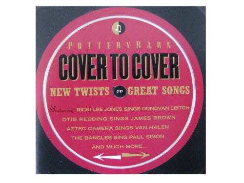 Cover to Cover - New Twists on Great Songs (Pottery Barn)