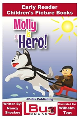 Molly is a Hero - Early Reader - Children's Picture Books