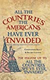 All the Countries the Americans Have Ever Invaded: Making Friends and Influencing People?