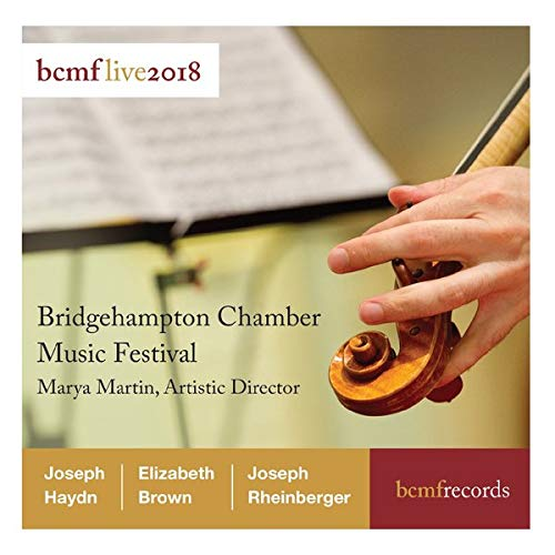 Festival Chamber Music - BCMF Live 2018 - Haydn & Brown & Rheinberger