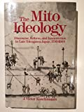 The Mito Ideology 9780520057685
