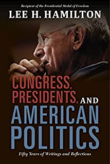 Book Cover: Congress, Presidents, and American Politics: Fifty Years of Writings and Reflections