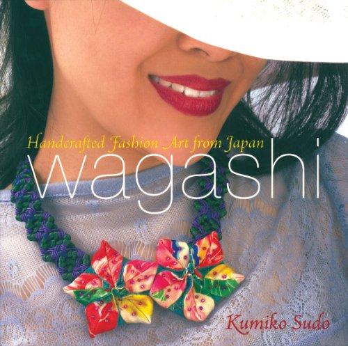 Breckling Press Wagashi Handcrafted Fashion (Wagashi Handcrafted Fashion Art)