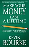 Make Your Money Last a Lifetime, Kevin Bourke, 0984789529