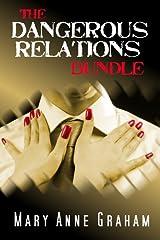 The Dangerous Relations Bundle Kindle Edition