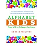 img - for Alphabet Kids - From ADD to Zellweger Syndrome: A Guide to Developmental, Neurob book / textbook / text book