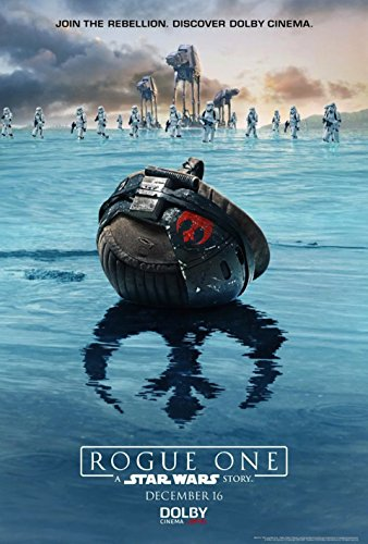 Rogue One: A Star Wars Story 2016 Dolby Poster
