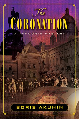 The Coronation: A Fandorin Mystery
