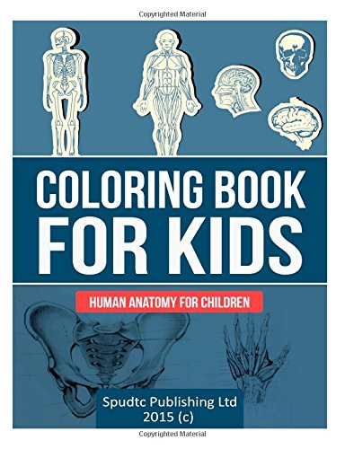 Coloring Book for Kids: Human Anatomy for Children pdf epub